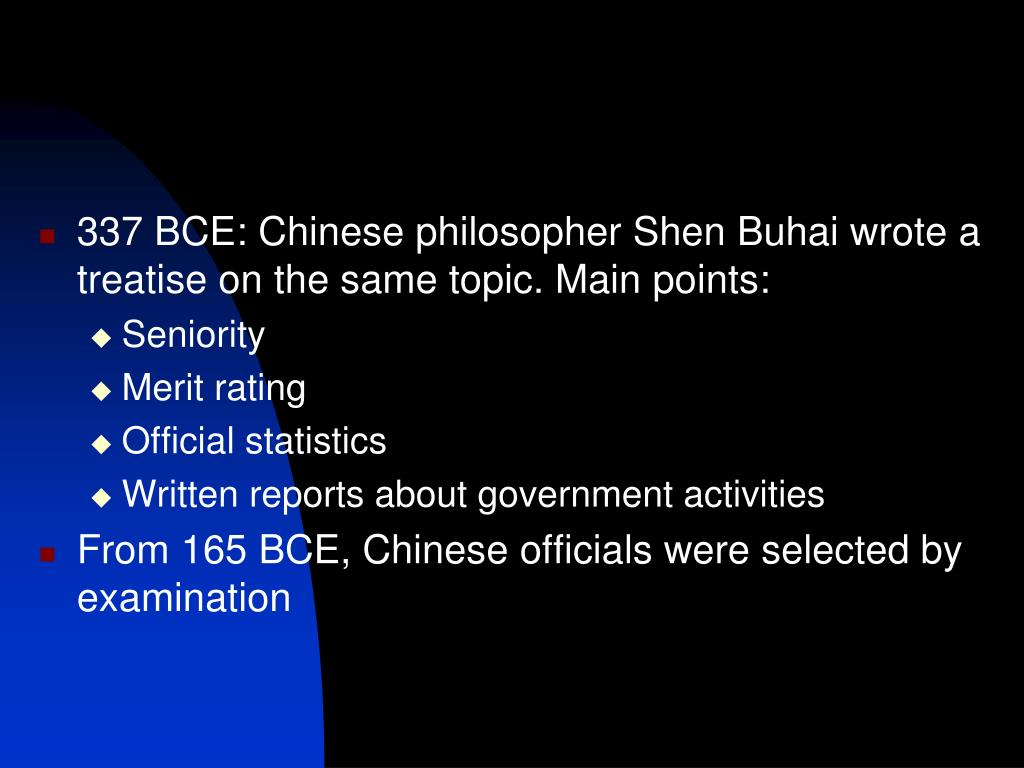 337 BCE: Chinese philosopher Shen Buhai wrote a treatise on the same topic. Main points: