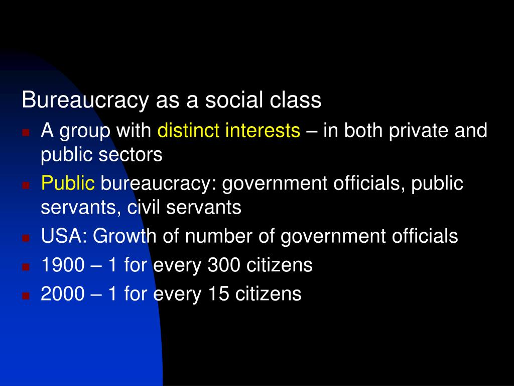 Bureaucracy as a social class