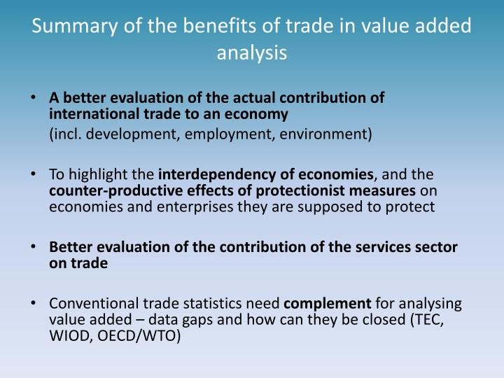 Summary of the benefits of trade in value added analysis