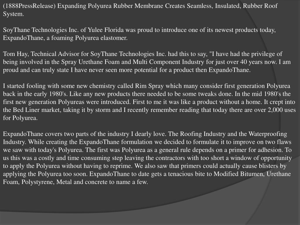 (1888PressRelease) Expanding Polyurea Rubber Membrane Creates Seamless, Insulated, Rubber Roof System.