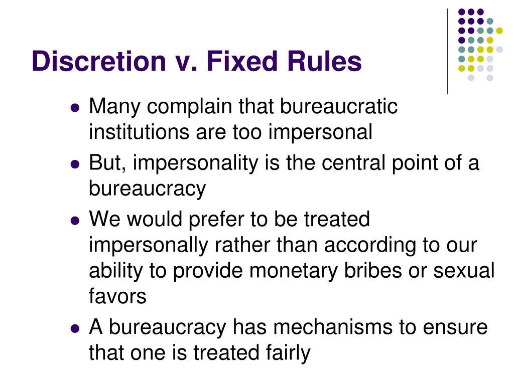 Discretion v. Fixed Rules