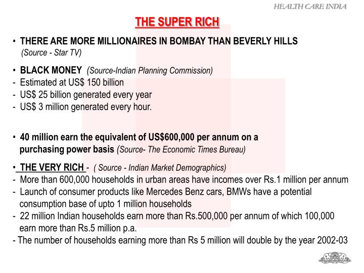 THE SUPER RICH