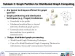 subtask 3 graph partition for distributed graph computing