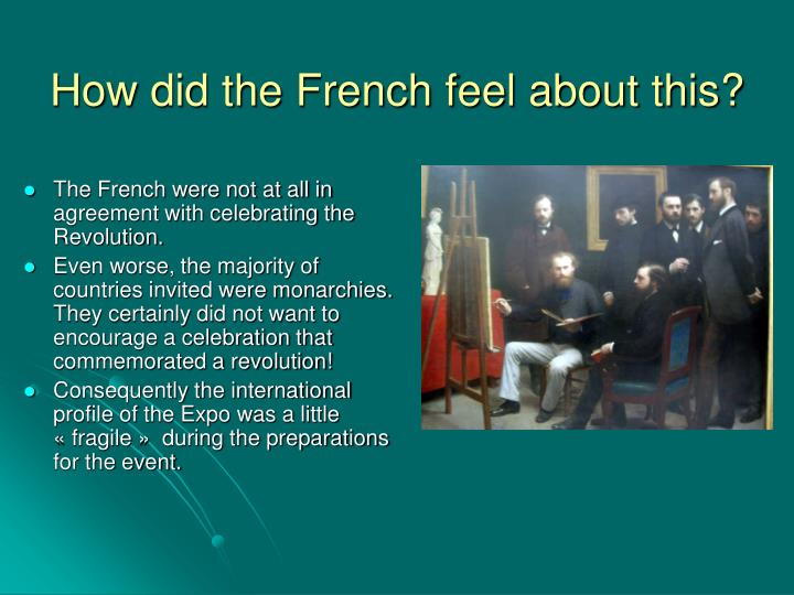 How did the French feel about this?