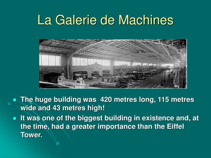 La Galerie de Machines