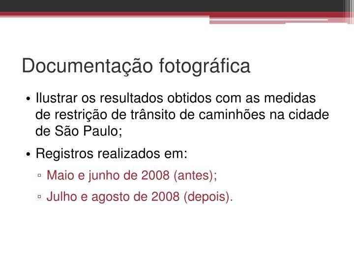 Documentação fotográfica