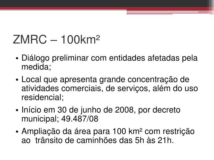 ZMRC – 100km²