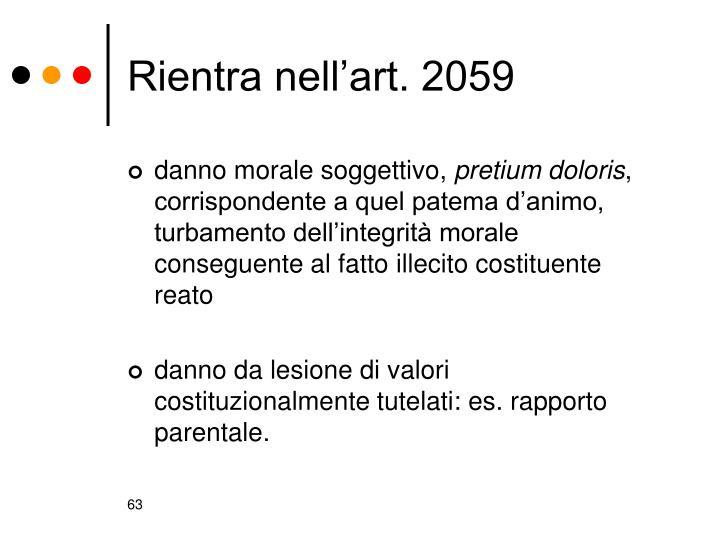 Rientra nell'art. 2059