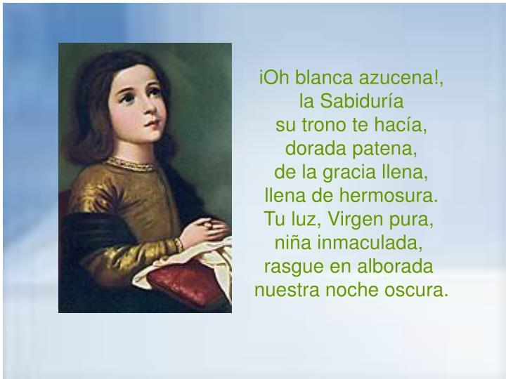 iOh blanca azucena!,