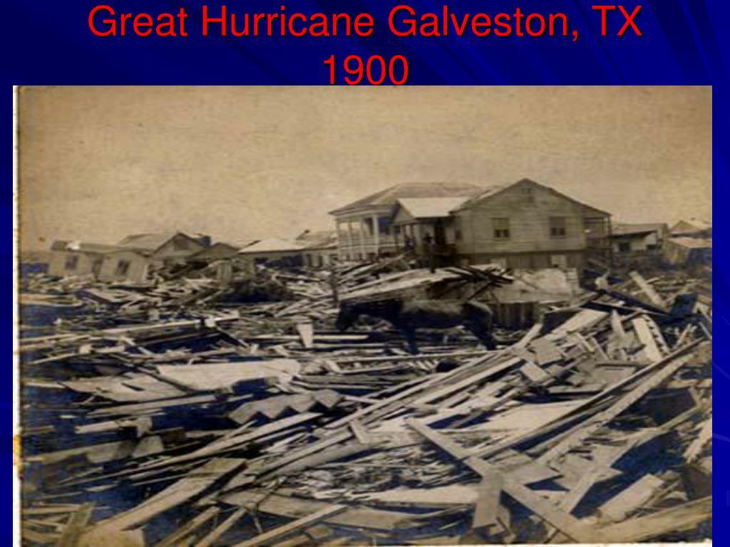 Great Hurricane Galveston, TX 1900