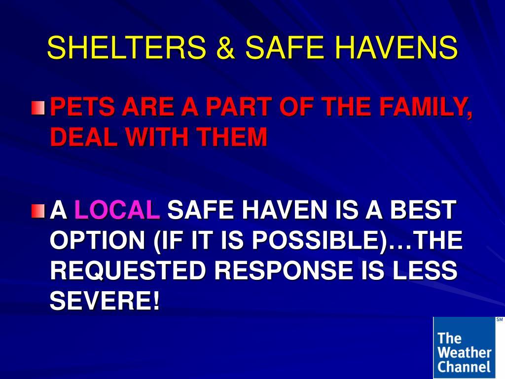 SHELTERS & SAFE HAVENS