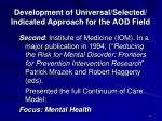 development of universal selected indicated approach for the aod field1