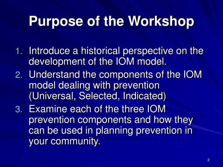 Purpose of the workshop
