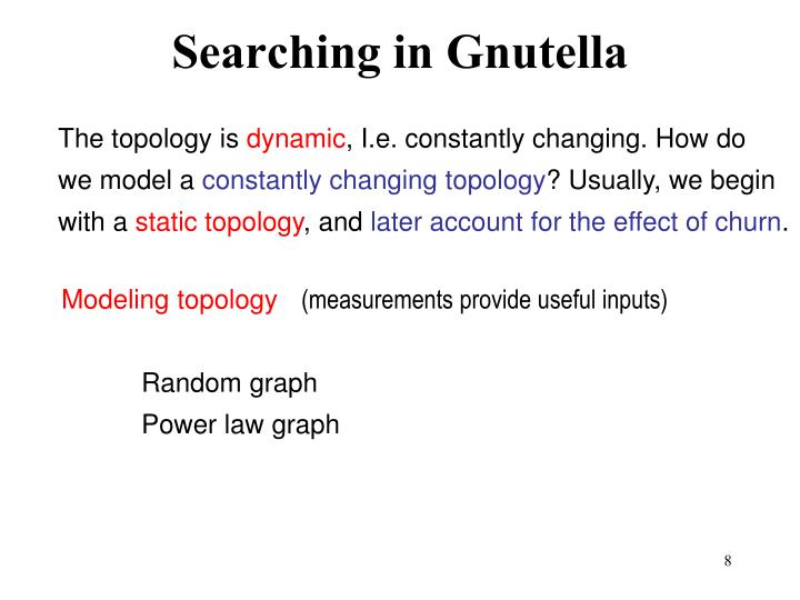 Searching in Gnutella