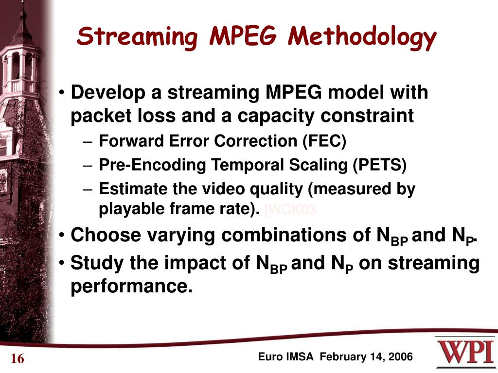 Streaming MPEG Methodology