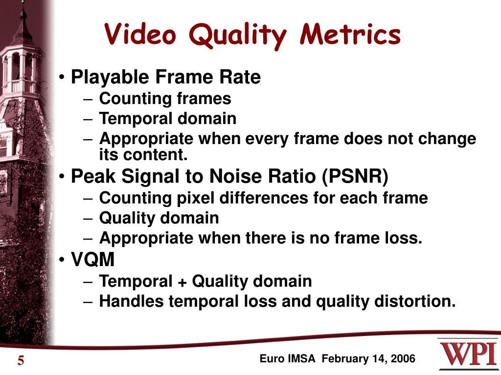 Video Quality Metrics