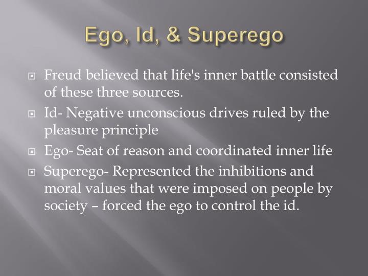 Ego, Id, & Superego