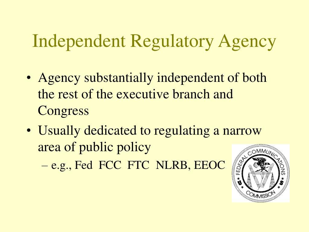 Independent Regulatory Agency