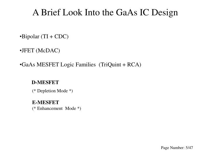 A Brief Look Into the GaAs IC Design