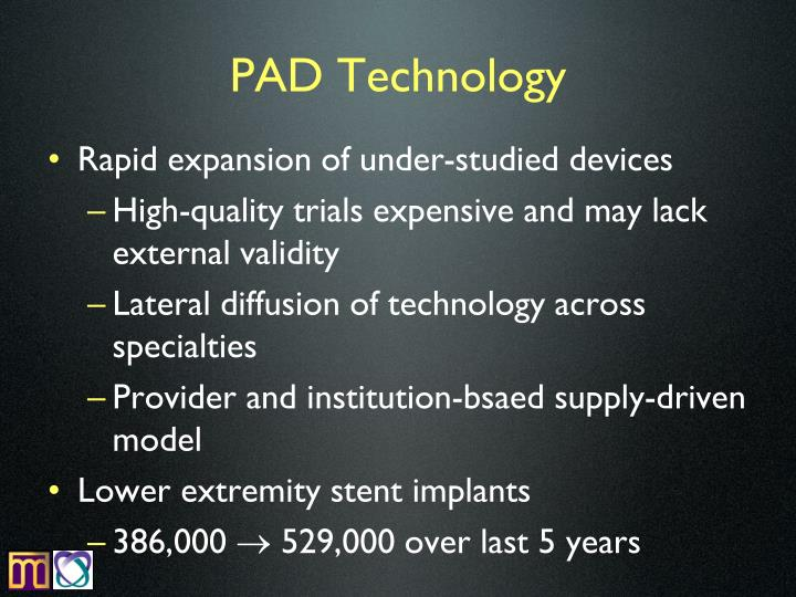 PAD Technology