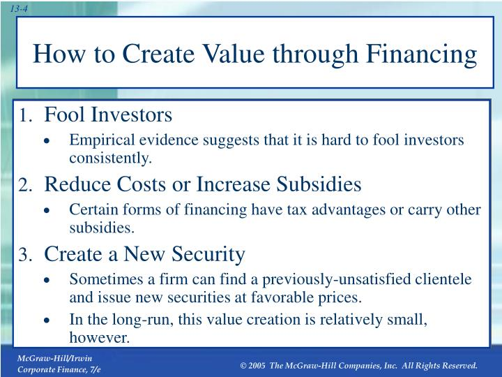 How to Create Value through Financing