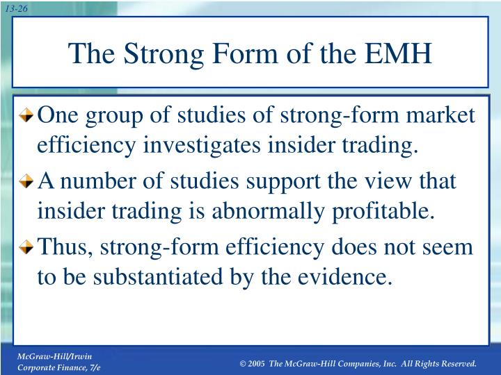 The Strong Form of the EMH