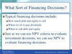 what sort of financing decisions