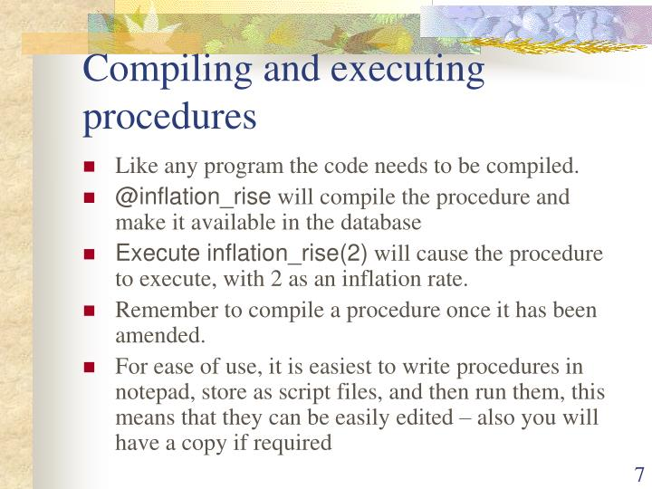 Compiling and executing procedures