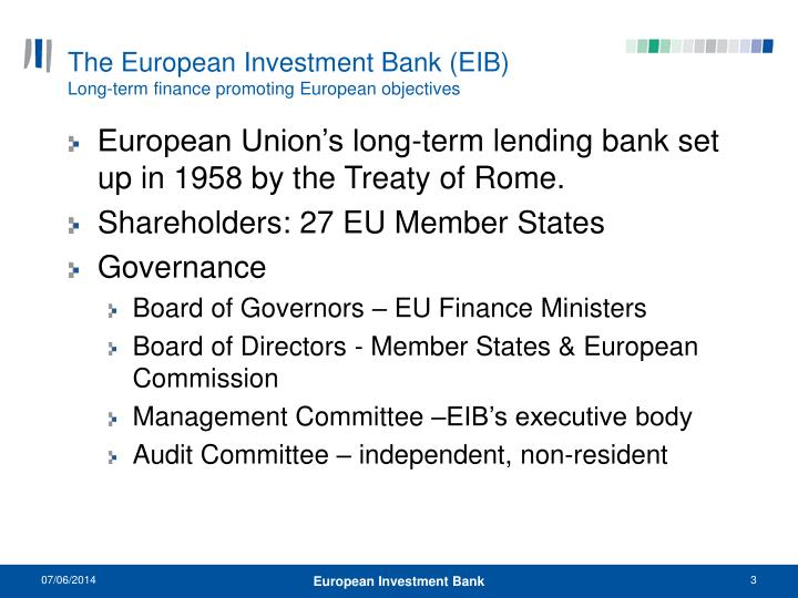 The european investment bank eib long term finance promoting european objectives