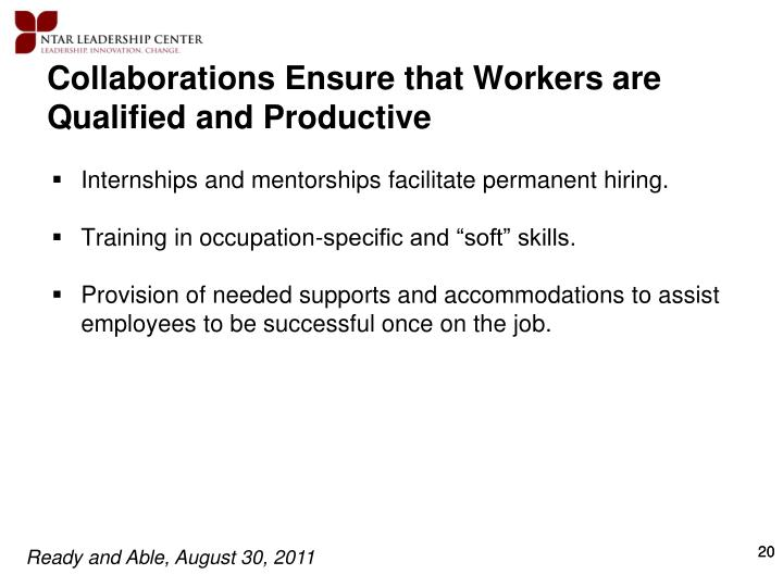 Collaborations Ensure that Workers are Qualified and Productive