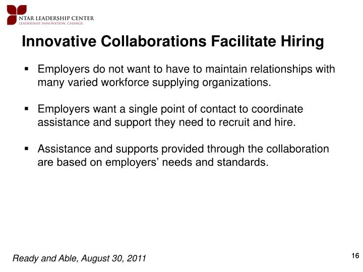 Innovative Collaborations Facilitate Hiring