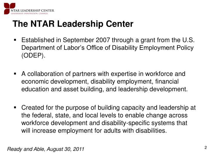 The NTAR Leadership Center