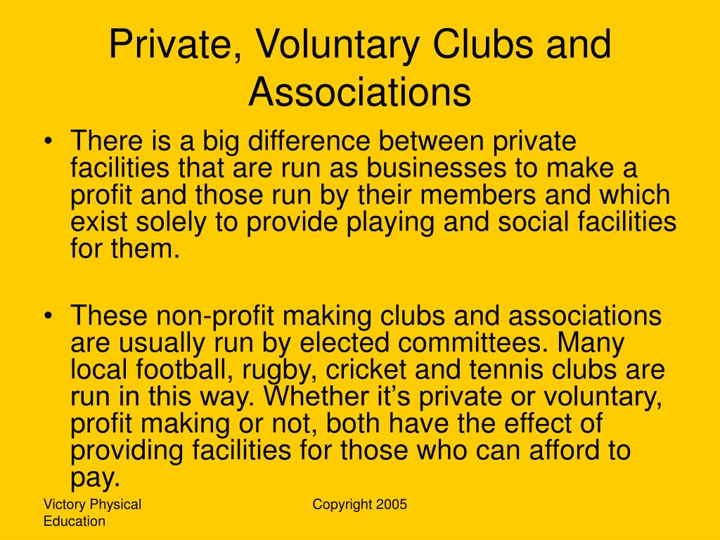 Private, Voluntary Clubs and Associations