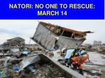 natori no one to rescue march 141