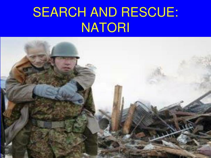 SEARCH AND RESCUE: NATORI