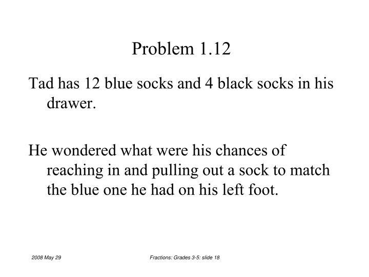 Problem 1.12