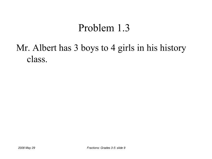 Problem 1.3
