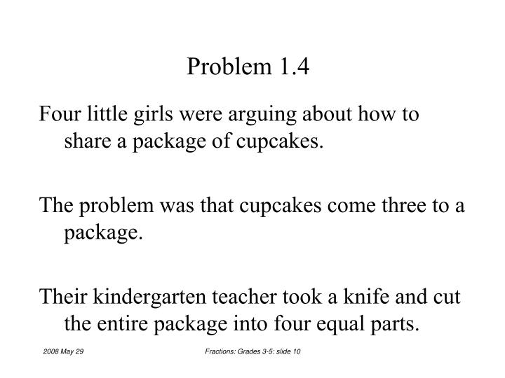 Problem 1.4