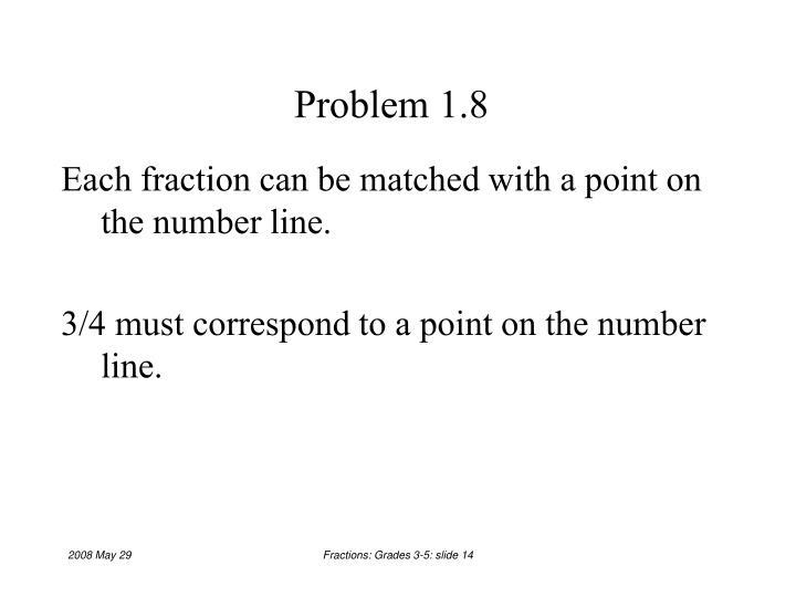 Problem 1.8
