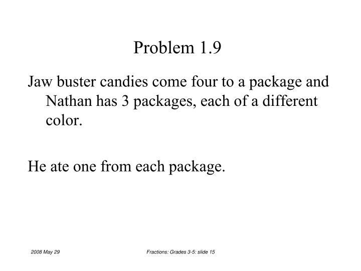Problem 1.9
