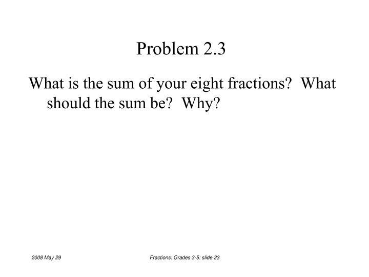 Problem 2.3