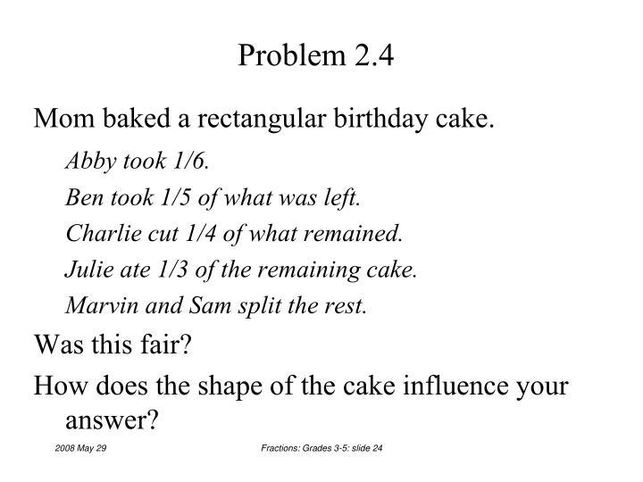 Problem 2.4