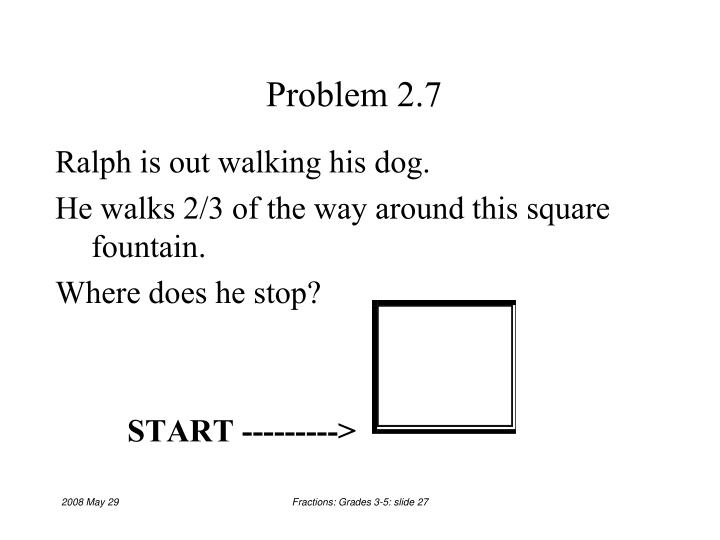 Problem 2.7