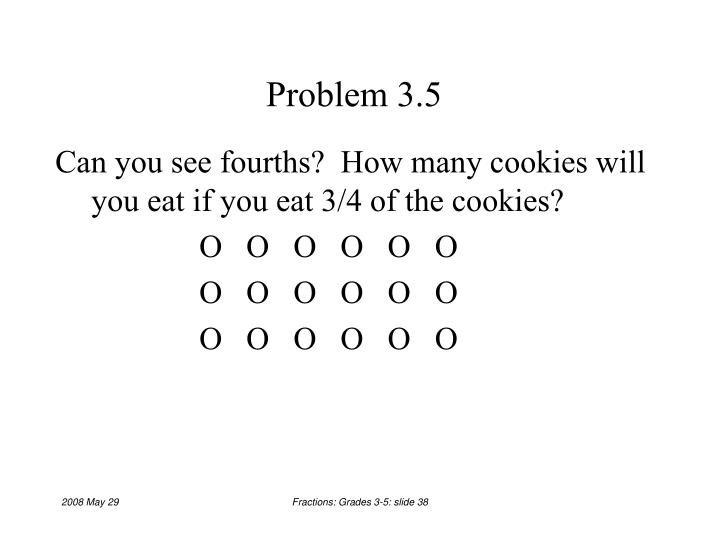 Problem 3.5
