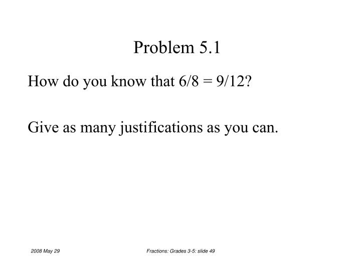 Problem 5.1