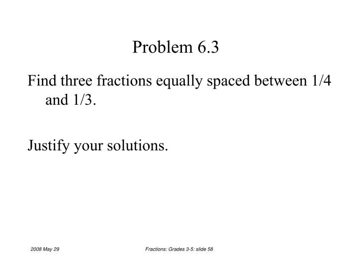 Problem 6.3