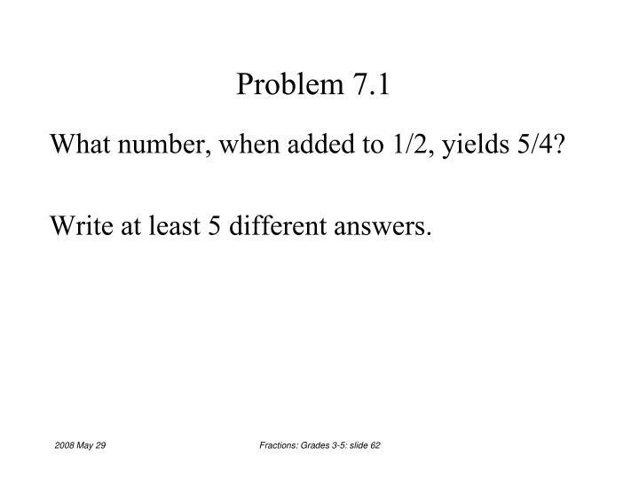 Problem 7.1