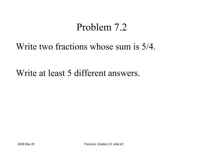 Problem 7.2