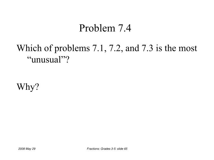 Problem 7.4