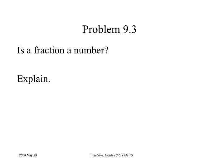 Problem 9.3